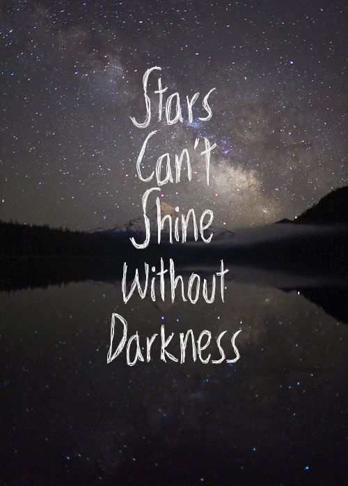 Stars Cant Shine Amazing Quotes