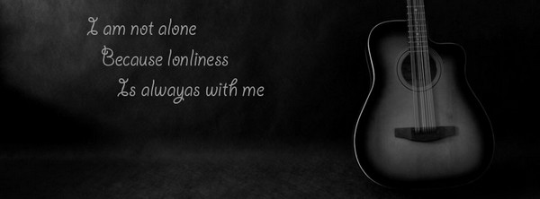 I Am Not Alone Because Lonliness Is Always With Me.