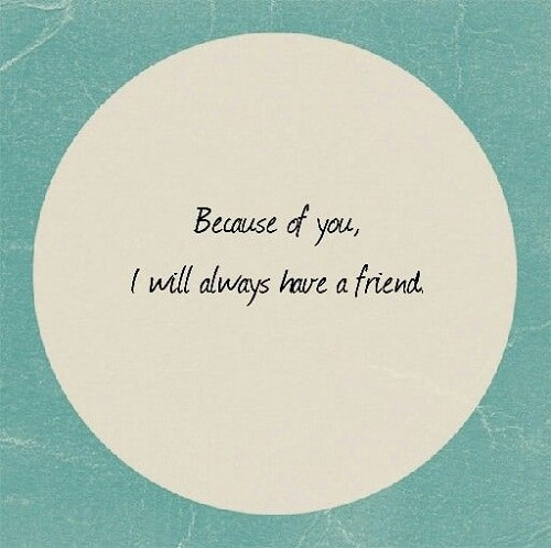 Always Have a Friend Brother Quotes