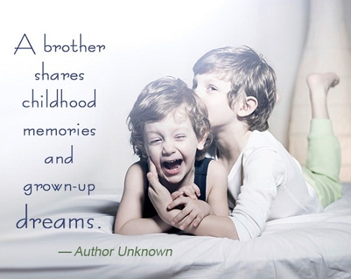 Childhood Memories Brother Quotes