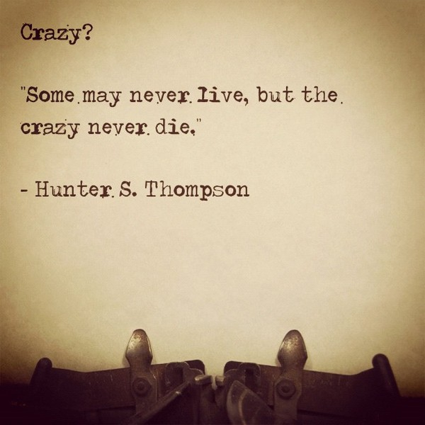52 Crazy Quotes About Life With Images Good Morning Quote