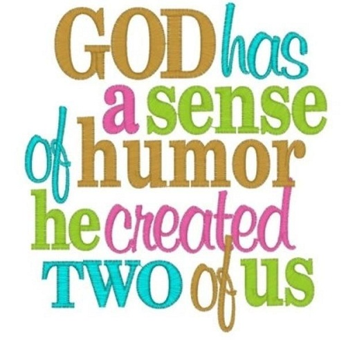 God Sense of Humor Twin Quotes