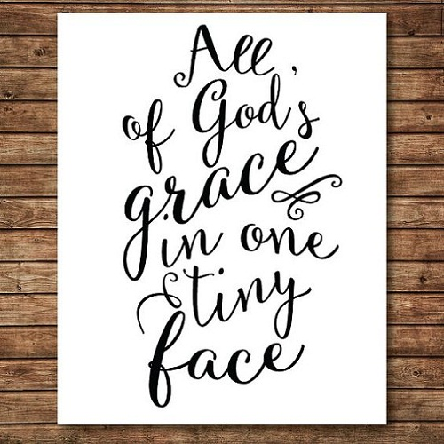 Gods Grace Baby Quotes