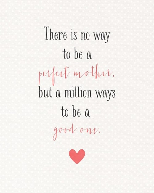 Good or Perfect Mother Quotes