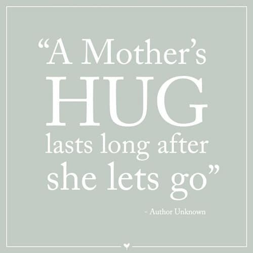 Hug Mother Quotes