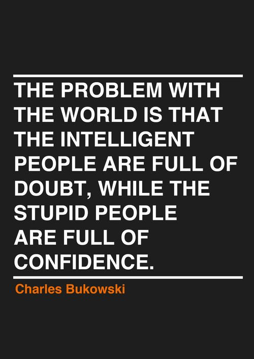 Intelligent and Stupid Struggle Quotes