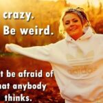 52 Crazy Quotes about Life with Images