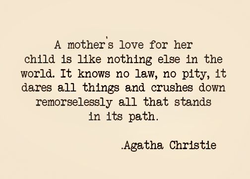 Love Like Nothing Else Mother Quotes