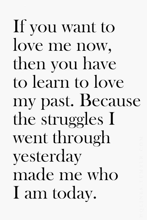 Love My Past Struggle Quotes