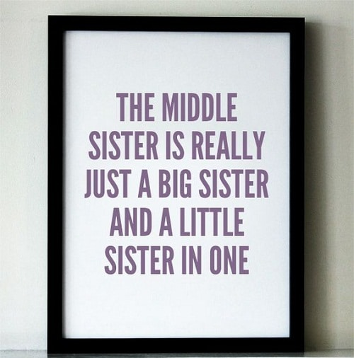 Middle and Little Sister Quotes