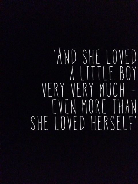 More than She Loved Herself Mother Quotes