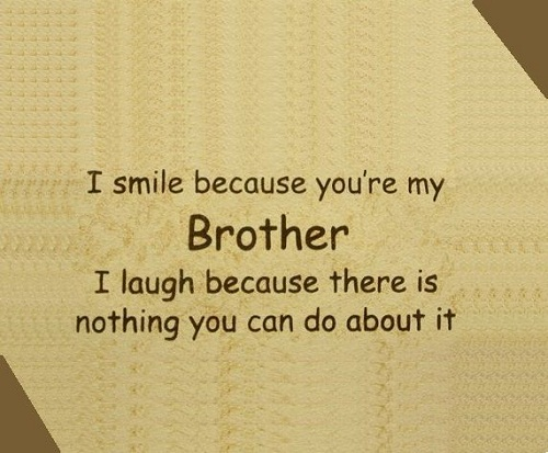 Smile and Laugh Brother Quotes