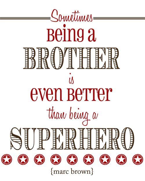 Superhero Brother Quotes