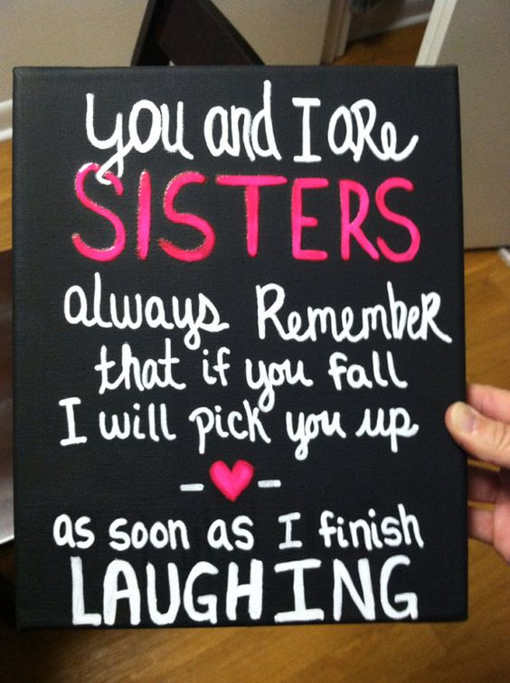 Funny I Love You Quotes For Sisters : 31 Funny Sister Quotes and Sayings with Images - Good Morning Quote