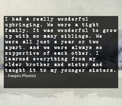 Wonderful Upbringing Brother Quotes