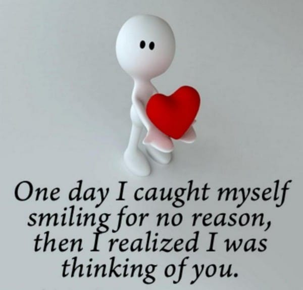 One Day, I Caught Myself Smiling For No Reason, Then I Realized I Was  Thinking Of You. Cute Love Quotes Tumblr