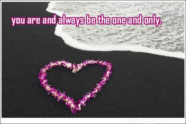 60 Really Cute Love Quotes For Him And Her With Images Good Unique Love One And Only Quote For Her