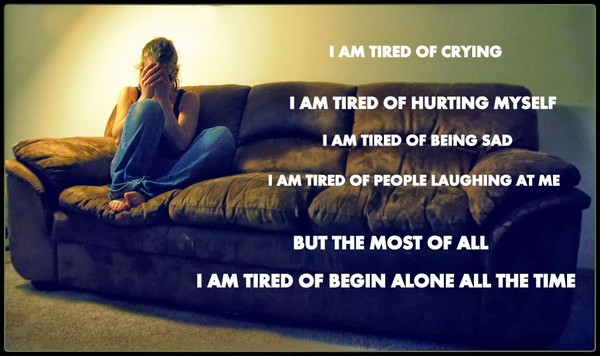I Am Tired Of Crying. I Am Tired Of Hurting Myself. I Am Tired Of Being Sadu2026  Leave Me Alone Quotes Sayings