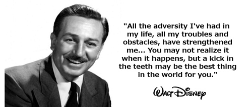 Adversity Walt Disney Quotes