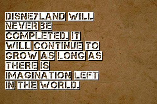 Disneyland Walt Disney Quotes