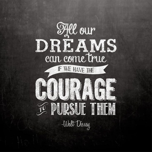 Dreams Come True Walt Disney Quotes