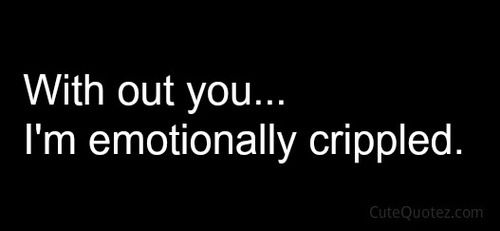 Emotionally Crippled Love Quotes for Her