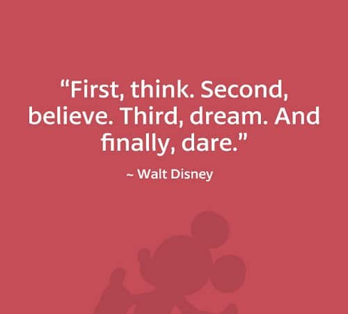 Finally Dare Walt Disney Quotes