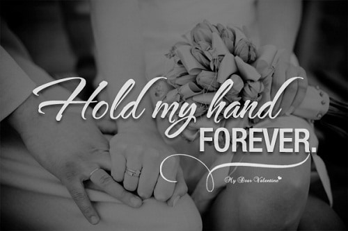 Hold My Hand Forever Love Quotes for Her