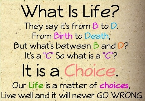 Matter of Choices Lovely Quotes