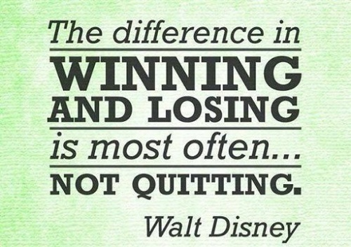 Not Quitting Walt Disney Quotes