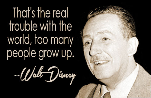 People Grow Up  Walt Disney Quotes