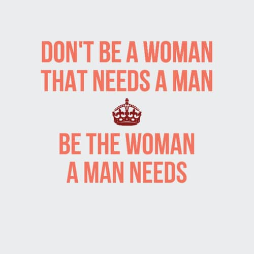 A Man Needs Women Empowerment Quotes