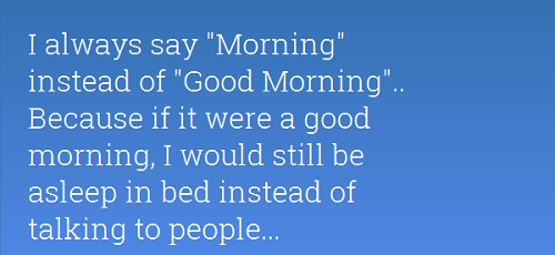 Asleep in Bed Funny Good Morning Quotes