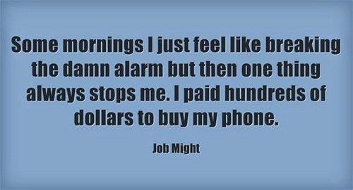 Damn Alarm Funny Good Morning Quotes