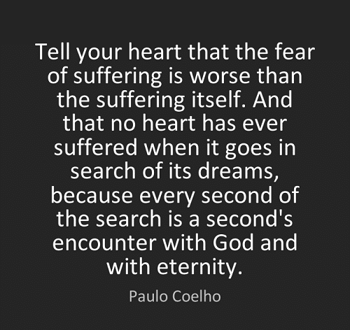 Fear of Suffering the Alchemist Quotes