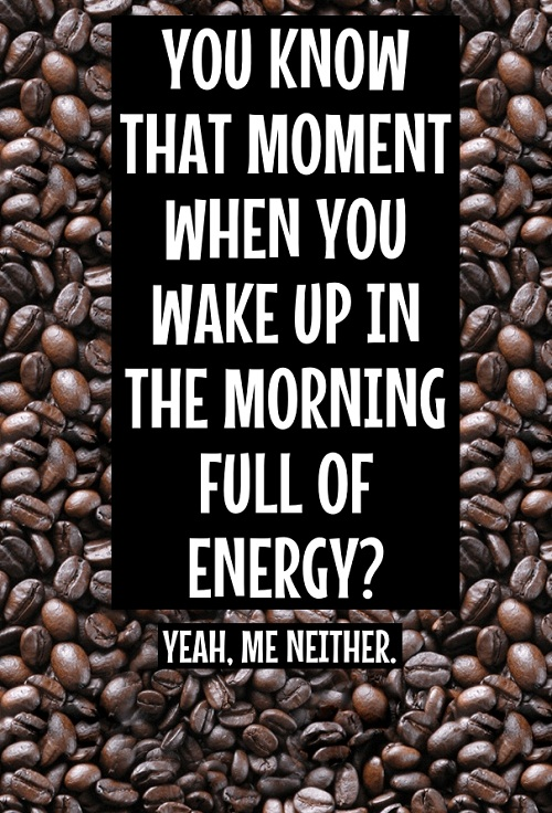 Full Of Energy Funny Good Morning Quotes