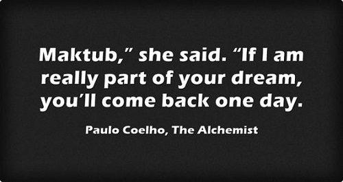 Maktub the Alchemist Quotes