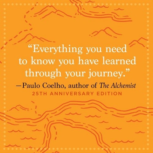 Your Journey the Alchemist Quotes