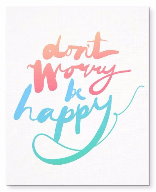 "Don't Worry Be Happy Morning Quote 8X10"" Canvas Wall Art"