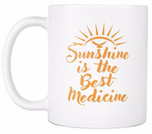 'Sunshine is the Best Medicine' Morning Quotes Mug
