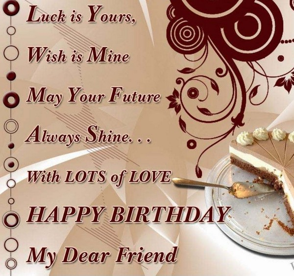 72 Happy Birthday Wishes For Friend With Images Good Morning Quote Happy Birthday Wishes