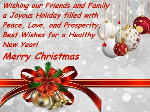 110 merry christmas greetings sayings and phrases good morning quote wishing our friends and family a joyous holiday filled with peace love and prosperity merry christmas greetings religious m4hsunfo