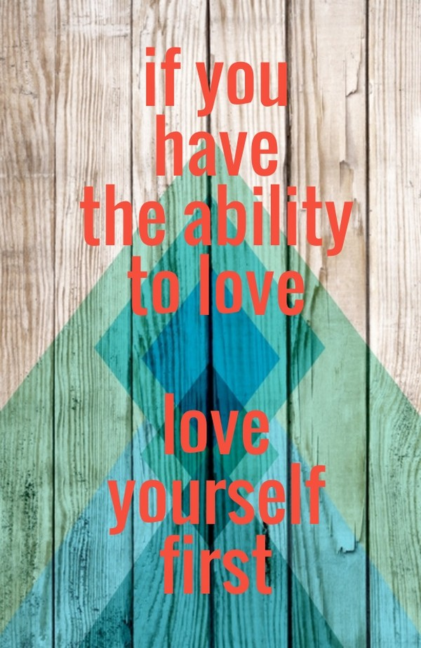 Nice Quotes About Loving Yourself