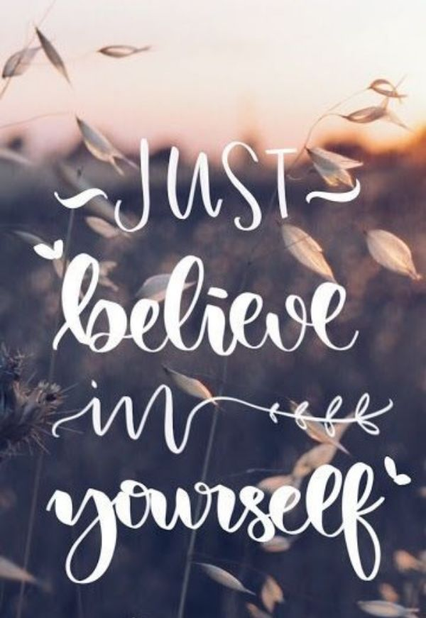 Believe And Love Yourself Quotes