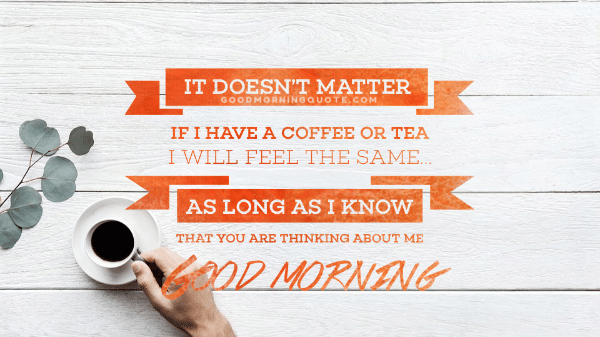 Good Morning Coffee Quotes For Him