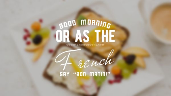 Good Morning Images With Breakfast Quotes