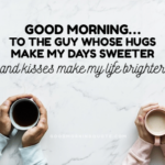 61 Sweet & Romantic Good Morning Quotes for Him