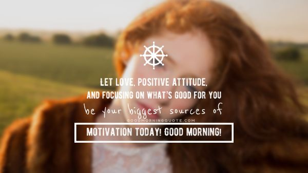 Good Morning Motivational Images With Quotes