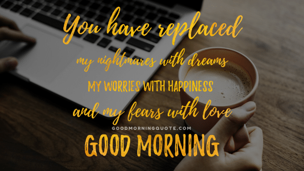 61 Sweet & Romantic Good Morning Quotes for Him - Good Morning Quote