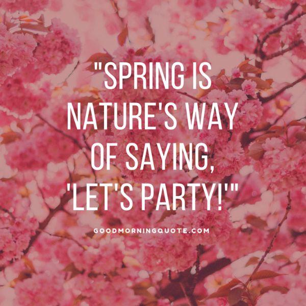 Nature Spring Quotes